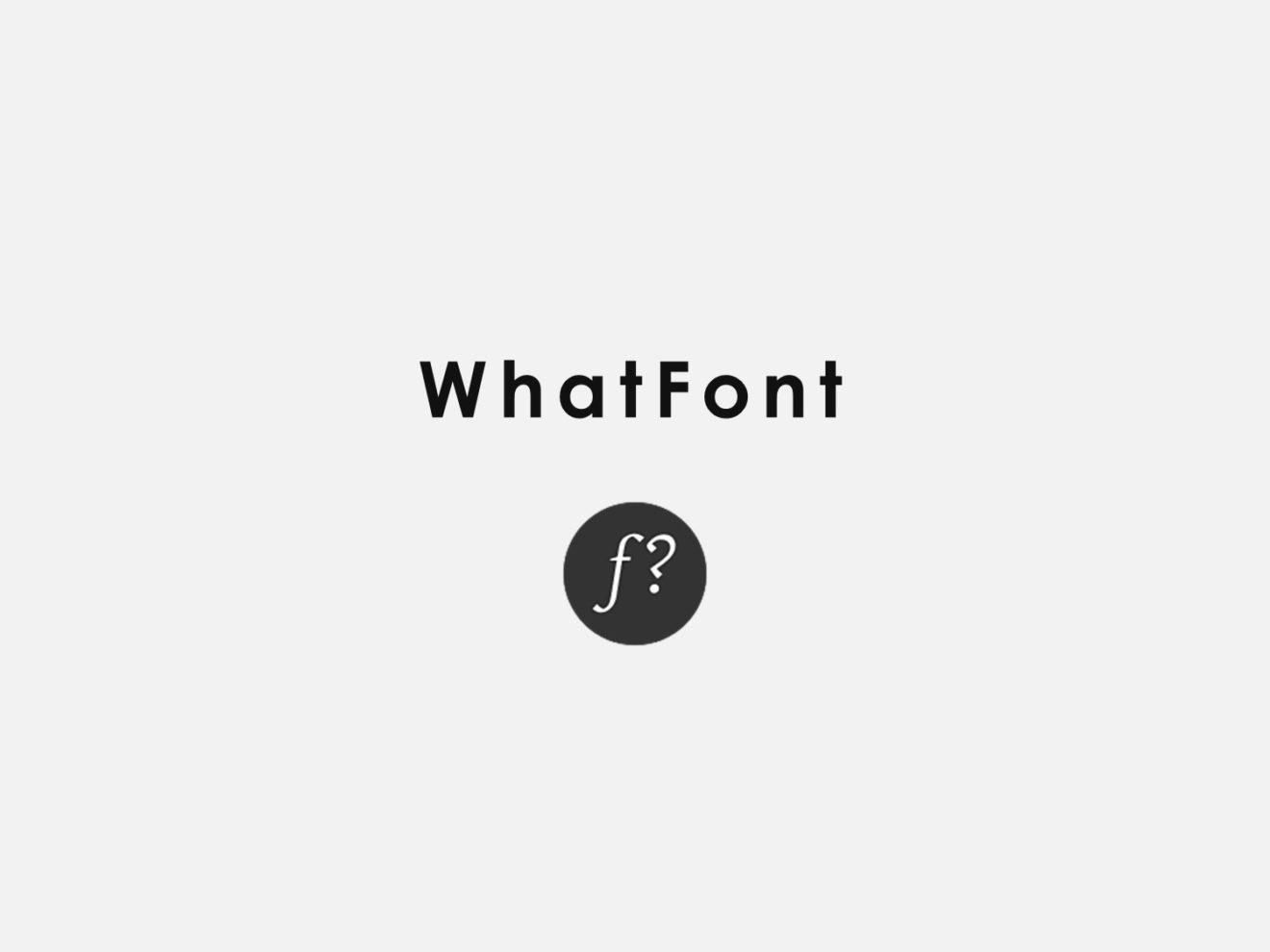 Whatfont-f I